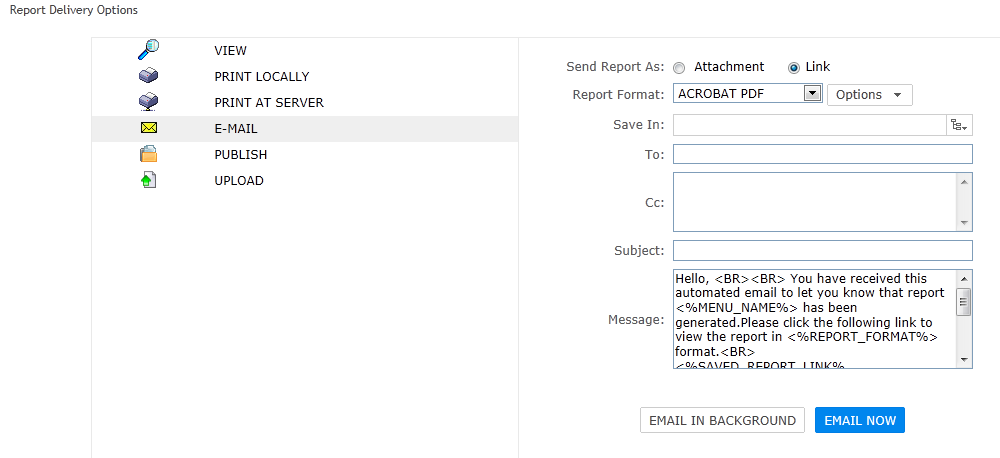 Email as report delivery option